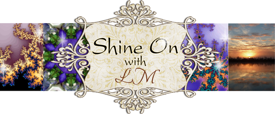 Shine On with LM