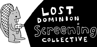 The Lost Dominion Screening Collective is based in Ottawa, Ontario, Canada