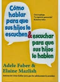 http://elgusanillodelalectura.blogspot.com.es/2014/01/como-hablar-para-que-sus-hijos-le.html