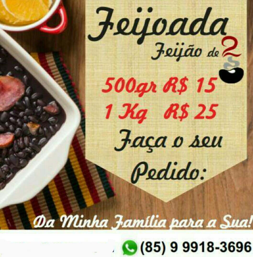 FEIJÃO DE 2 (Fortaleza/Ce)