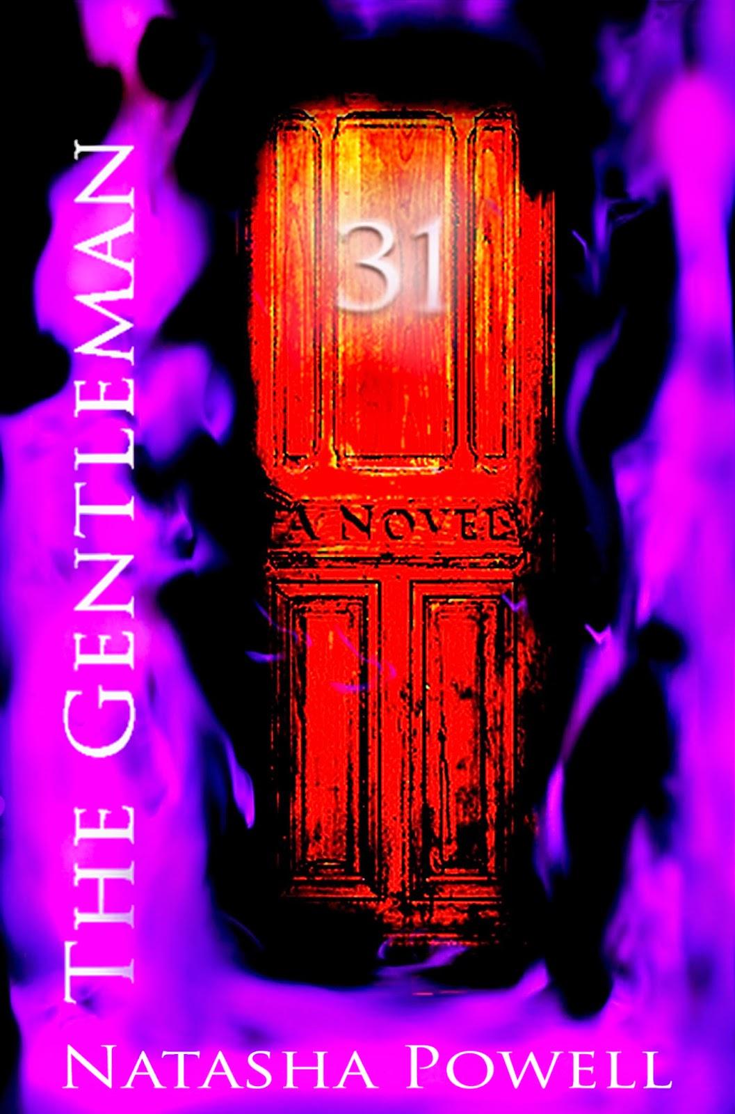 http://www.amazon.com/Gentleman-Natasha-Powell-ebook/dp/B00JQC0FDK/ref=sr_1_1?s=digital-text&ie=UTF8&qid=1398278844&sr=1-1&keywords=the+gentleman