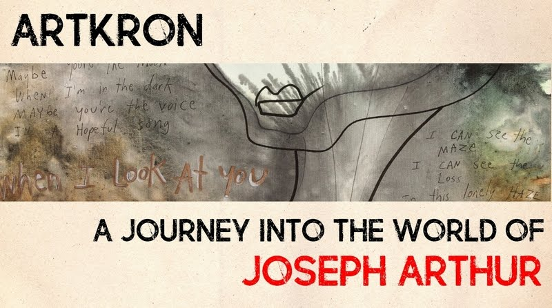 ARTKRON :: The Joseph Arthur Chronicles