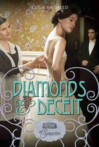 Diamonds and Deceit by Leila Rasheed