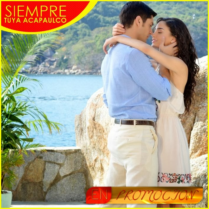 Siempre Tuya Acapulco, este es el nombre de la nueva producción de ...