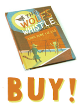 BUY THE WOLF'S WHISTLE