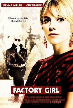 Factory Girl - Factory Girl (2006) Poster