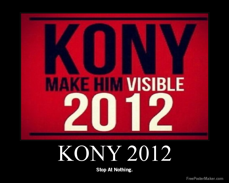"analysis of kony 2012 campaign The screening of kony 2012 in northern uganda was not met with the appraise it got in america quite to the contrary, ugandans were appalled by the ""make him famous"" campaign that gave joseph kony superstar status."