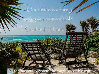 """Our future is entirely within our own control."" - Charles F. Haanel. Picture of two empty chairs on a beach in Tulum, Mexico"
