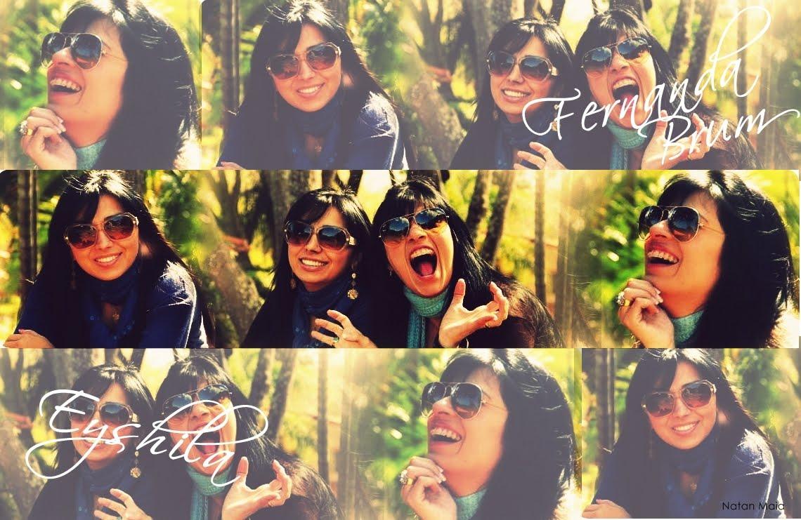 ••• Eyshila e Fernanda •••
