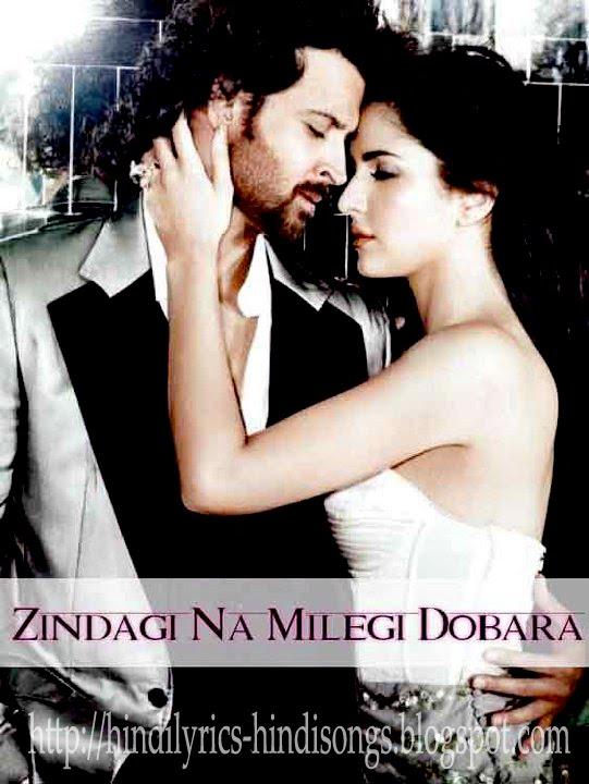 Zindagi Na Milegi Dobara Hrithik Roshan Hindi Lyrics | ...