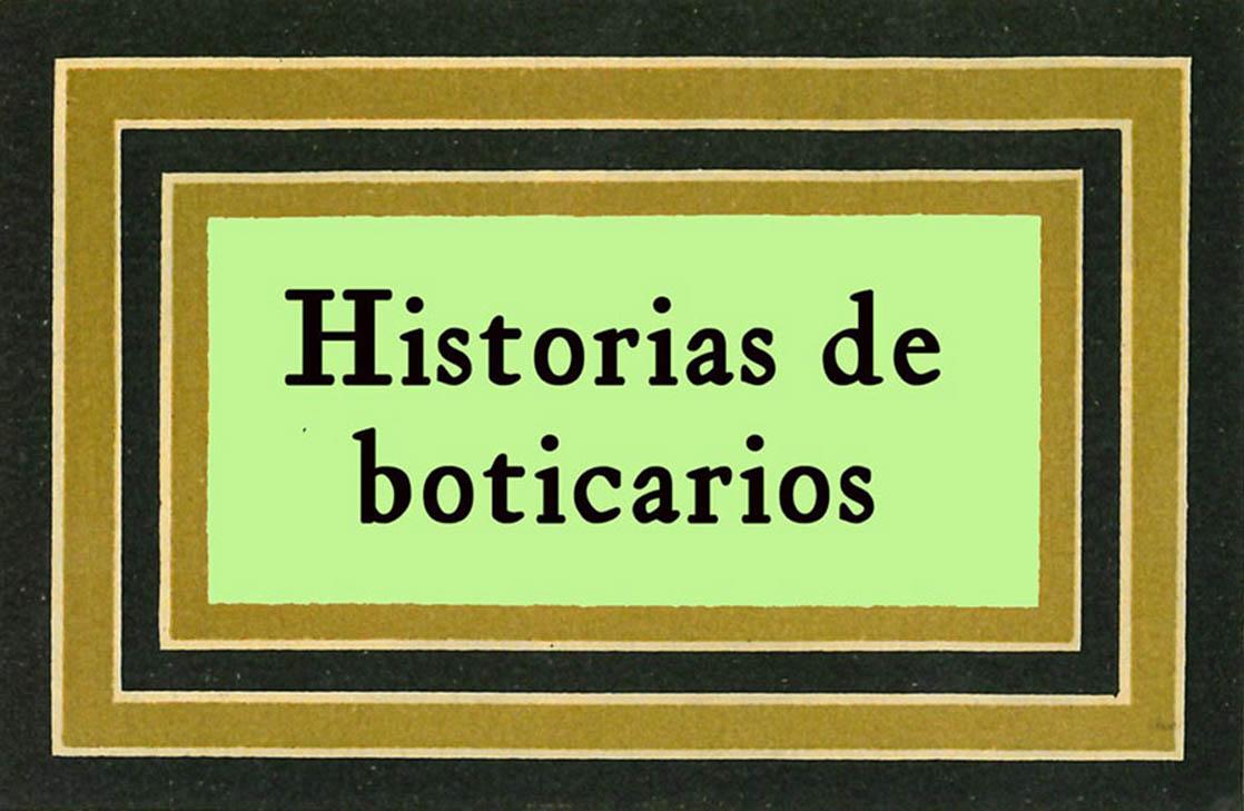 Historias de boticarios
