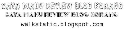 SEGMEN | SAYA MAHU REVIEW BLOG KORANG