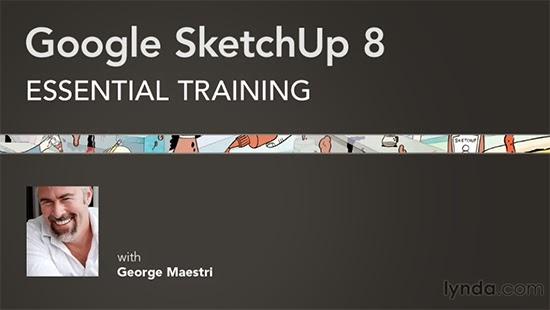 Lynda – Google SketchUp 8 Essential Training
