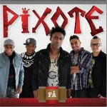 Pixote – Fã 2011