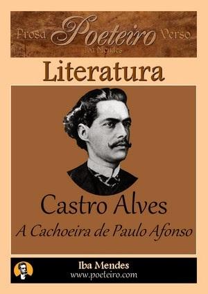 Castro Alves - A Cachoeira de Paulo Afonso - Iba Mendes