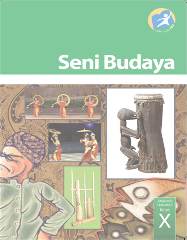 Buku Seni Budaya Kelas 10 Kurikulum 2013 Edisi Revisi 2014
