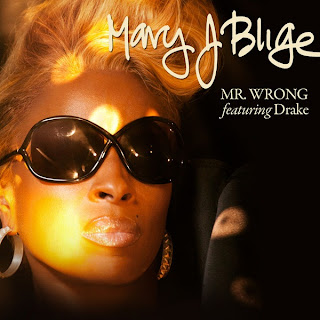Mary J. Blige - Mr. Wrong (feat. Drake) Lyrics