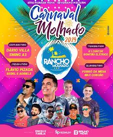 Carnaval 2019 Do Rancho Molhado Em Severiano Melo RN
