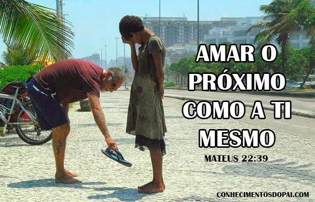 Amar o Próximo Como a Ti Mesmo - O Grande Mandamento de Deus