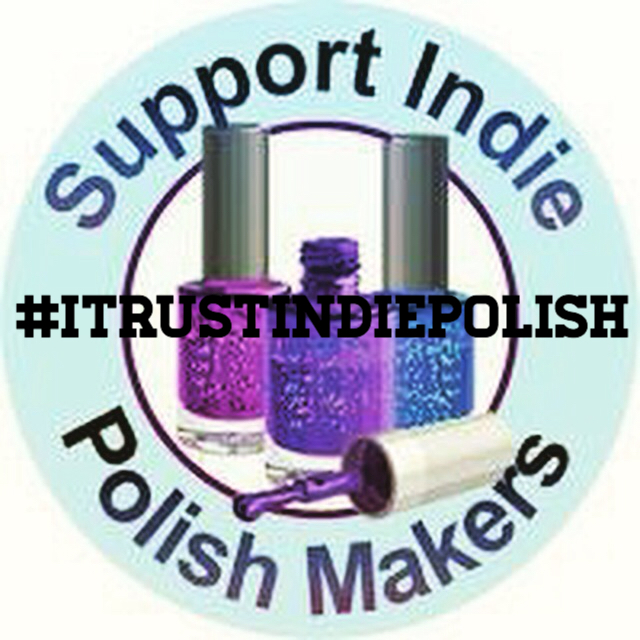 Polish & Plates: #ITrustIndies - Support Indie Polish Makers Blogger ...