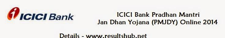 ICICI Bank Pradhan Mantri Jan Dhan Yojana (PMJDY) Online