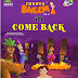 Chhota Bheem {Come Back} Full Episode Video Watch Online