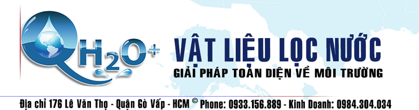 VẬT LIỆU LỌC NƯỚC-THIẾT BỊ XỬ LÝ NƯỚC (176) Lê Văn Thọ - Gò Vấp - TP.HCM