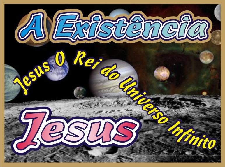 A Existência Quem Tudo Criou Por Amor Yeshua Jesus