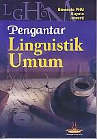 toko buku rahma: buku PENGANTAR LINGUISTIK UMUM, pengarang siswanto, penerbit media perkasa