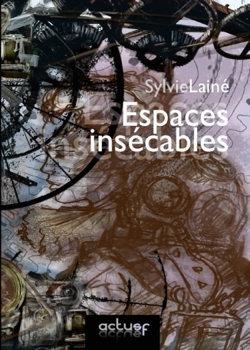 Couverture du recueil Espaces insécables