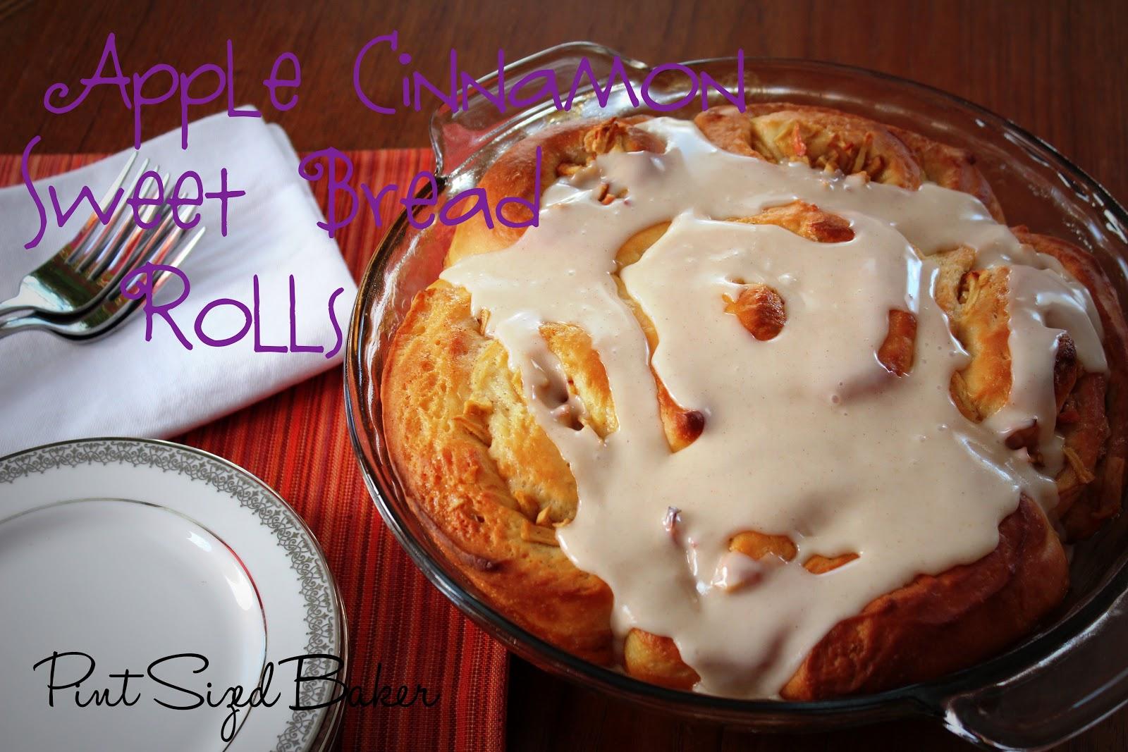 Apple Cinnamon Sweet Bread Roll - Pint Sized Baker
