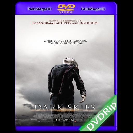 Los Elegidos [Dark Skies] (2013) DVDRip Español Latino