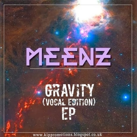 Meenz - Gravity EP (Vocal Edition)