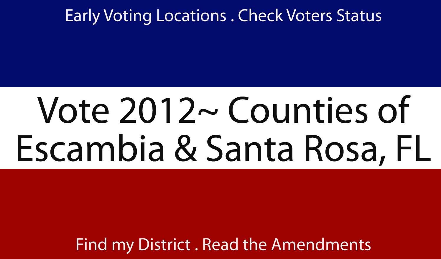 Love to Live in Pensacola, Florida: Voting in the ...