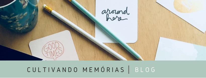 {cultivando memórias}