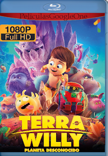 Terra Willy Planeta Desconocido (2019) BDRip [1080p] [Latino] [GoogleDrive]
