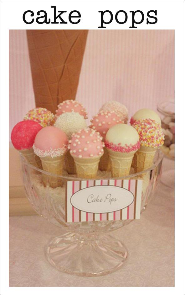 Cake Ice Cream Pops : It s Written on the Wall: Yummy Party Food Ideas and ...