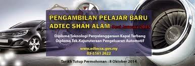 Permohonan Kemasukan Ke ADTEC Shah Alam Sesi Januari 2015