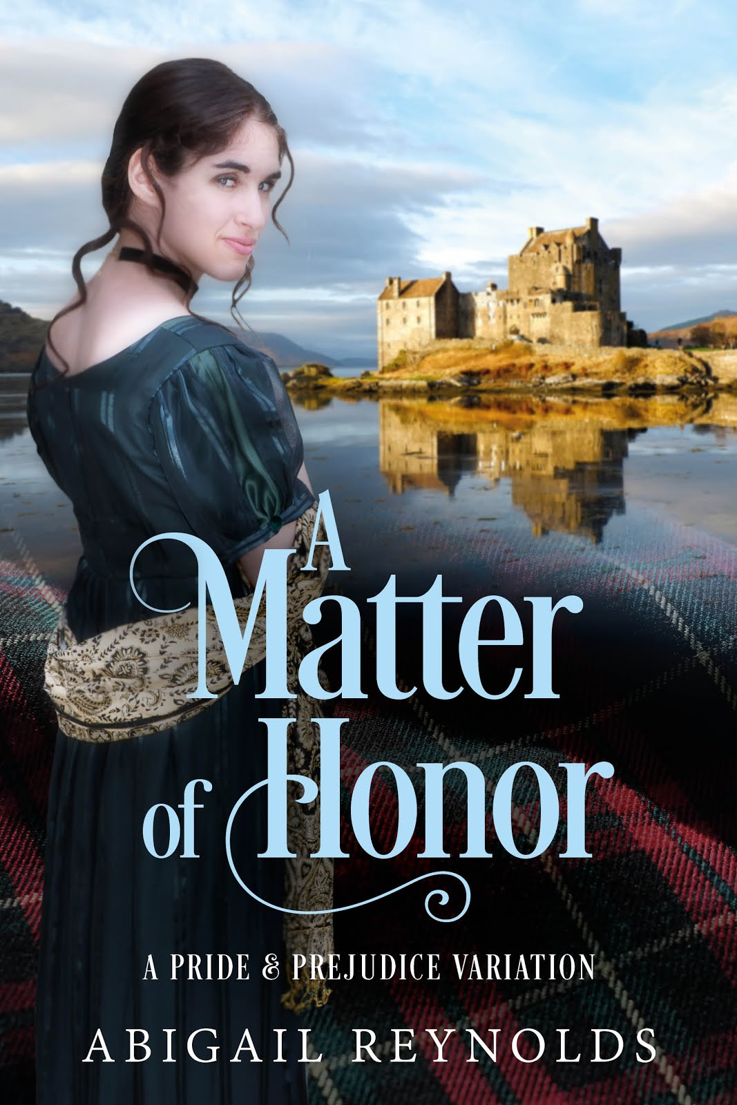 A Matter of Honor by Abigail Reynolds