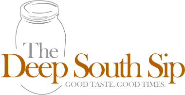 The Deep South Sip