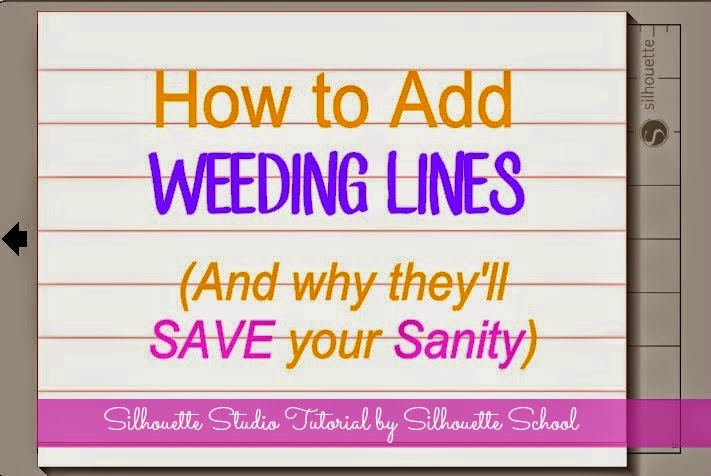 http://silhouetteschool.blogspot.com/2014/07/adding-weeding-lines-in-silhouette.html