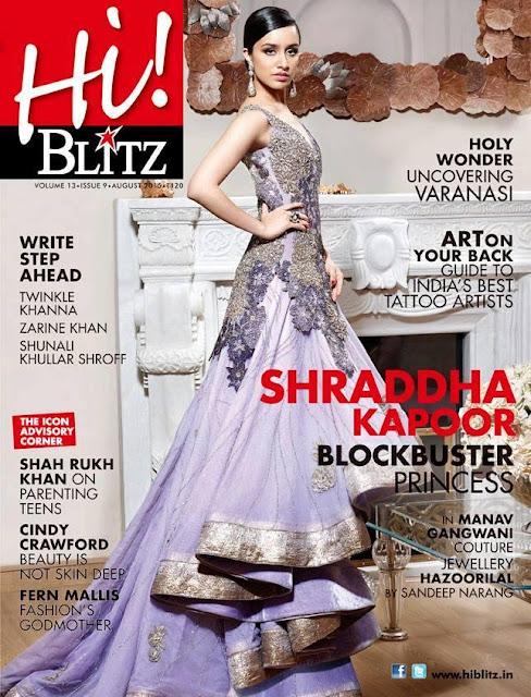 Actress, Singer @ Shraddha Kapoor - Hi!Blitz Magazine August 2015