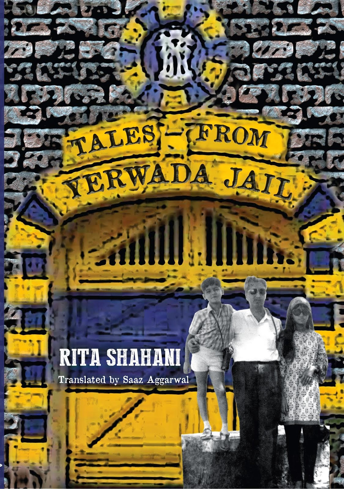 Tales from Yerwada Jail by Rita Shahani