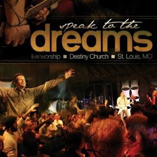Destiny Church  Speak To The Dreams  2010