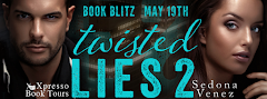Twisted Lies 2 - 19 May