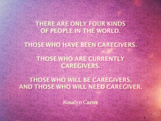 Caregiver Quote Rosalyn Carter