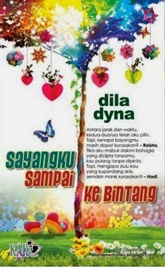 2nd novel: Sayangku sampai ke Bintang