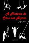 A HISTÓRIA DO CIRCO NOS AÇORES