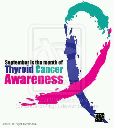 ... Can't Get You Pregnant!!!!: Thyroid Cancer Awareness Month - September