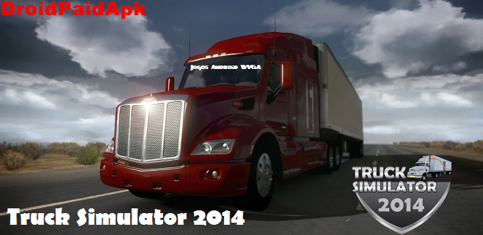 Truck Simulator 2014 v3.0 APK+DATA